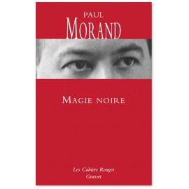 Paul Morand - Magie noire
