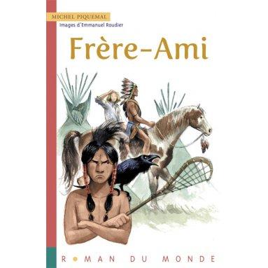 Michel Piquemal - Frère Ami