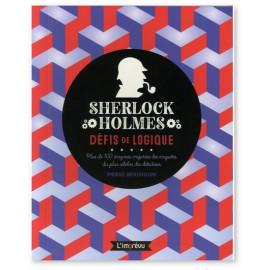 Pierre Berloquin - Sherlock Holmes - Défis de logique