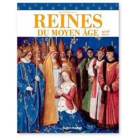 Sophie Brouquet - Reines du Moyen Âge XI°-XV° siècle