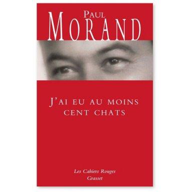 Paul Morand - J'ai eu au moins cent chats