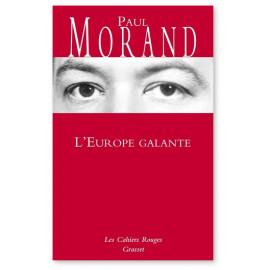 Paul Morand - L'Europe galante