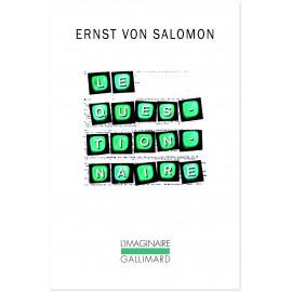 Ernst von Salomon - Le Questionnaire - 1945 une histoire allemande