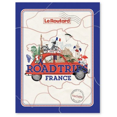 Le Routard - Roadtrips France