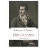 Elie Decazes - Le dernier favori