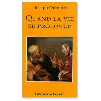 Joseph Orlandis - Quand la vie se prolonge