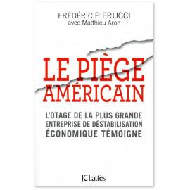Frédéric Pierucci - Le piège américain