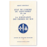 Etat de l'Ordre du Saint-Esprit en 1830 et la survivance des Ordres du Roi