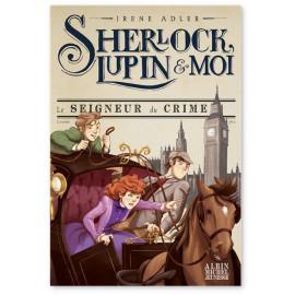 Irène Adler - Sherlock, Lupin et moi Tome 10