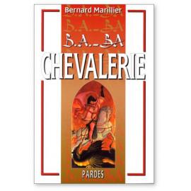 Bernard Marillier - B.a. Ba Chevalerie