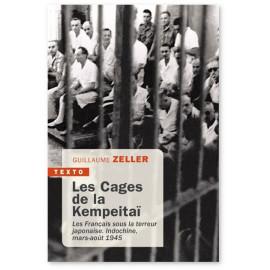 Guillaume Zeller - Les cages de la Kempeitaï