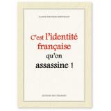 C'est l'identité française qu'on assassine !