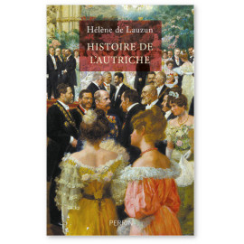 Hélène de Lauzun - Une histoire de l'Autriche