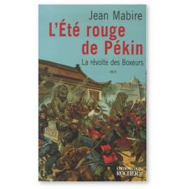 Jean Mabire - L'été rouge de Pékin