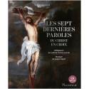 Les Sept dernières Paroles du Christ en Croix - Avec un CD