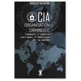 CIA - Organisation criminelle