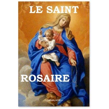 Le Saint Rosaire