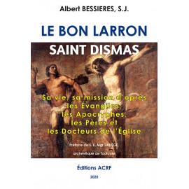 Albert Bessières - Le bon larron saint Dismas