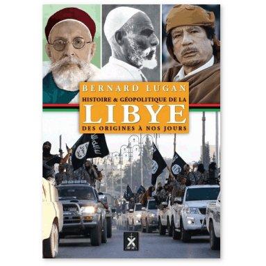 Bernard Lugan - Histoire et géopolitique de la Lybie