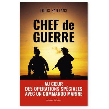 Louis Saillans - Chef de guerre
