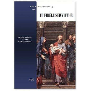 Père R. de La Chevasnerie, S.J. - Le Fidèle Serviteur
