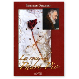 La Rose de Padre Pio