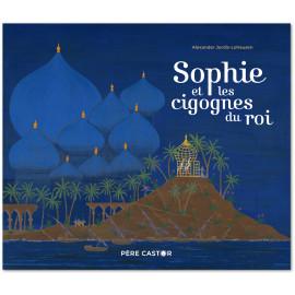 Sophie et les cigognes du Roi