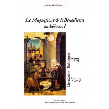 Le Magnificat et le Benedictus en hébreu ?