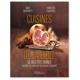 Anne Martinetti - La cuisine de la Bible