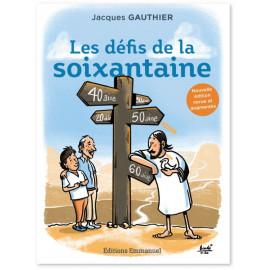 Jacques Gauthier - Les défis de la soixantaine