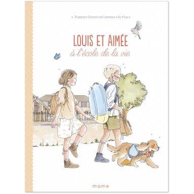 Florence Givelet de Lespinay - Louis et Aimée à l'école de la vie