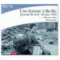 Une femme à Berlin - Avec un CD MP3