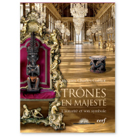 Jacques Charles-Gaffiot - Trônes en majesté