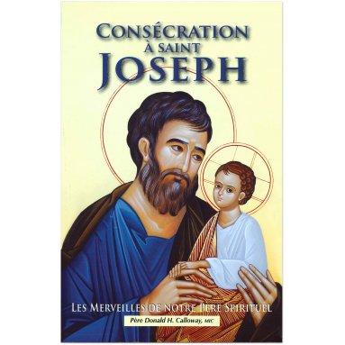Père Donald Calloway - Consécration à saint Joseph