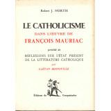 Le catholicisme dans l'oeuvre de François Mauriac