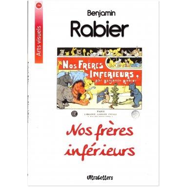 Benjamin Rabier - Nos frères inférieurs