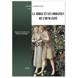 Père Hilaire de Barenton - La Bible et les origines de l'humanité