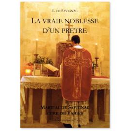 L. de Savignac - La vraie noblesse d'un prêtre