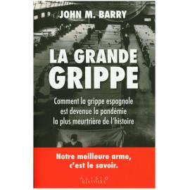 John M. Barry - La Grande Grippe