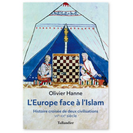 Olivier Hanne - L'Europe face à l'Islam