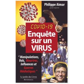 Philippe Aimar - Covid 19 - Enquête sur un virus