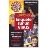 Covid 19 - Enquête sur un virus