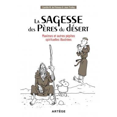 Camille de Prévaux - La sagesse des Pères du désert