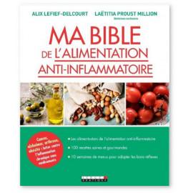 Laetitia Proust-Millon - Ma bible de l'alimentation anti-inflammatoire