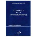 Confiance en la divine providence - Secret de paix et de bonheur