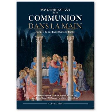 Renaissance Catholique - Bref examen critique de la communion dans la main
