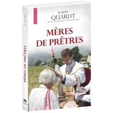Père Robert Quardt - Mères de prêtres