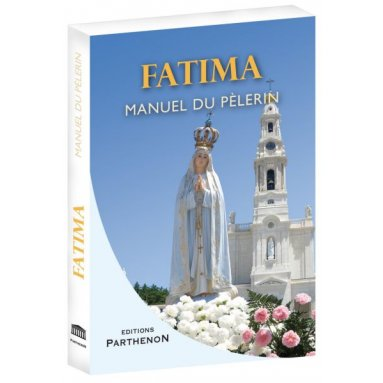 Fatima manuel du pèlerin