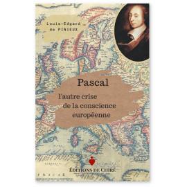 Pascal l'autre crise de la conscience européenne