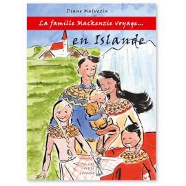 Diane Malvezin - La famille Mackenzie voyage en Islande